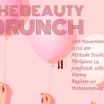 The Beauty Brunch in Vienna: 17th of November 2019!